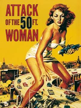 60 x 80 / Attack of the 50FT. Woman ( Liby  )